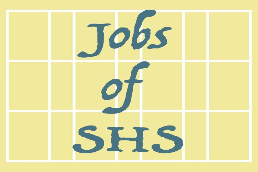 Jobs of SHS: Maddie Schnettler