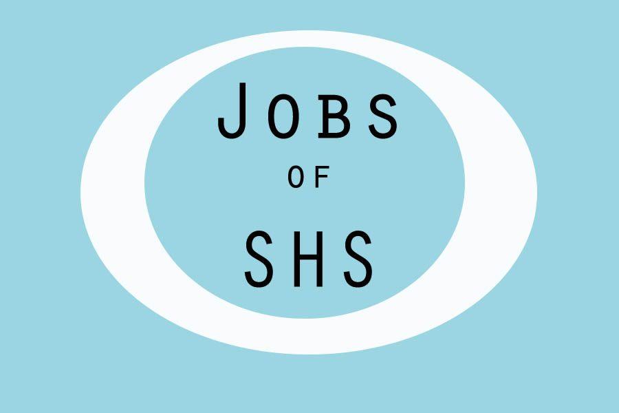 Jobs of SHS: Megan Sieben