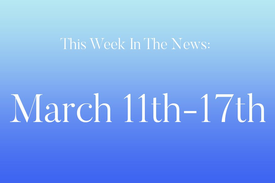 This week in the news: March 11th