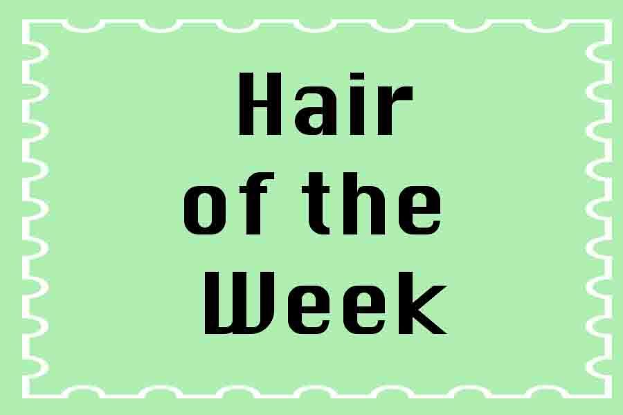 Hair of the week