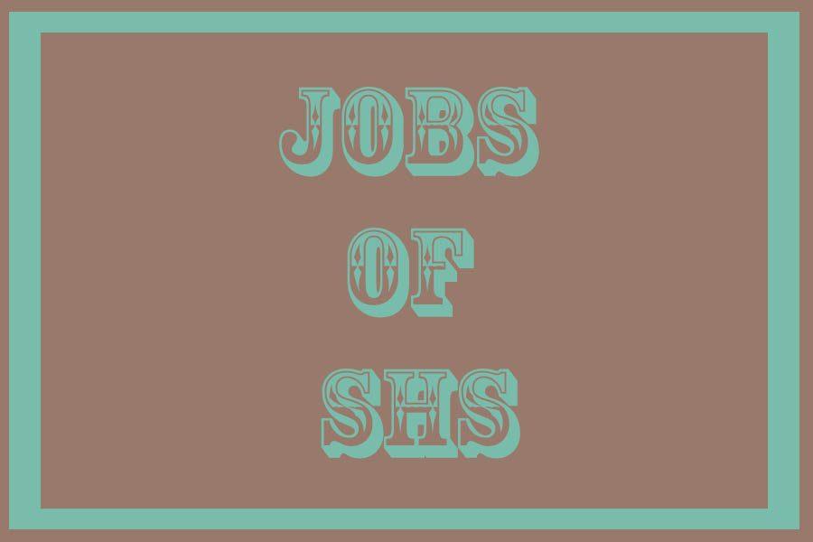 jobs of shs