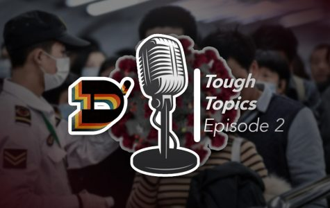 Double D's Tough Topics Podcast - COVID-19 Panic (Episode 2)