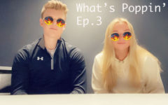What's Poppin'? Ep. 3